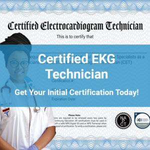 Certified EKG Technician